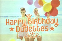 B & The Dudettes ♀♥♀ 2nd Anniversary of the group !