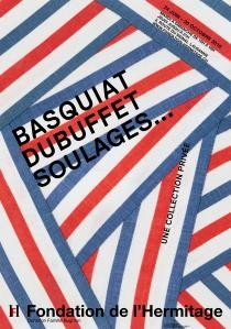 Basquiat, Dubuffet, Soulages... A private collection.