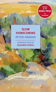 Book discussion-#135-Slow Homecoming by Peter Handke